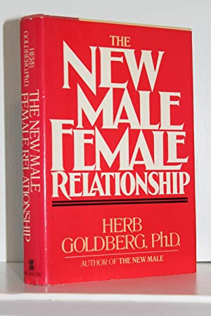 The New Male-Female Relationship: Herb Goldberg