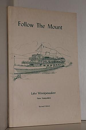 Follow the Mount: Lake Winnipesaukee New Hampshire: Bruce D. Heald