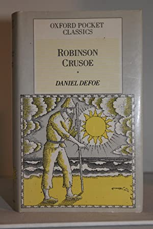 The Life and Adventures of Robinson Crusoe: Daniel Defoe