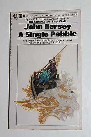 A Single Pebble: John Hersey