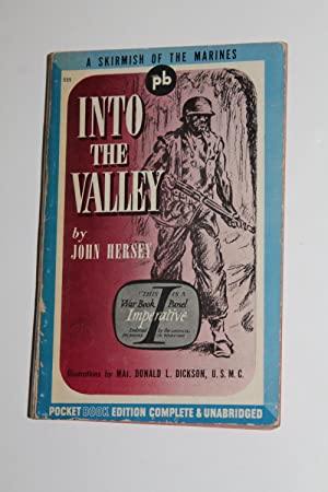 Into the Valley: John Hersey