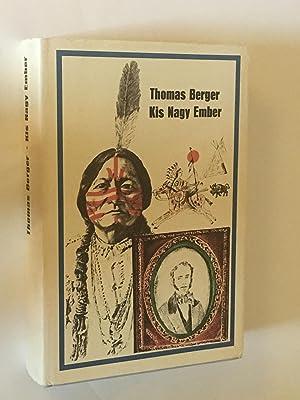 Kis Nagy Ember (Little Big Man: The: Thomas Berger
