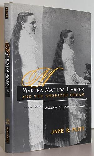 Matilda Harper and the American Dream: How: Jane R. Plitt