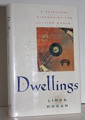 Dwellings: A Spiritual History of the Living: Linda Hogan
