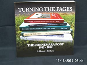 Turning the Pages The Connemara Pony 1912-2012: LYNE Pat: