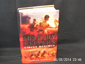 The History Keepers Circus Maximus.: DIBBEN Damian: