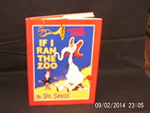 If I Ran The Zoo: DR. SEUSS: