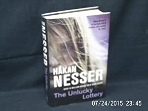 The Unlucky Lottery * A SIGNED copy: NESSER Hakan: