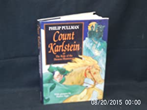 Count Karlstein or The Ride of the: PULLMAN Philip: