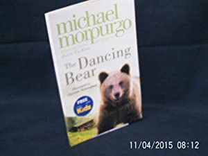 The Dancing Bear * A SIGNED insert: MORPURGO Michael: