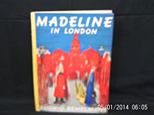 Madeline in London: BEMELMANS Ludwig: