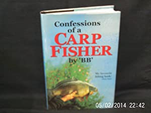 """B. B. – """"confessions of a carp fisher"""" 1st ed 1952, extremely fine."""