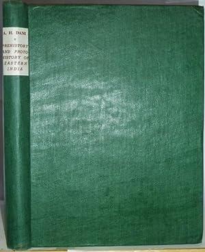 Prehistory and Protohistory of Eastern India. With: DANI, Ahmad Hasan: