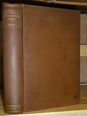 The Gospel of Sadhu Sundar Singh.: HEILER, Friedrich:
