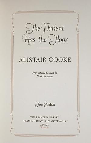 The Patient Has the Floor.: COOKE, Alistair:
