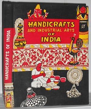 The Handicrafts and Industrial Arts of India.: MEHTA, Rustam J.: