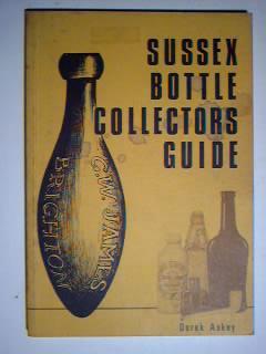 Sussex Bottle Collectors Guide: Derek Askey