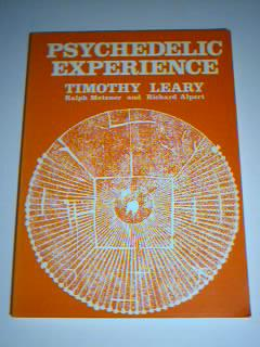 Psychedelic Experience by Timothy Leary: Academy Editions