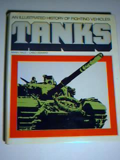 Tanks: An Illustrated History of Fighting Vehicles: Armin Halle