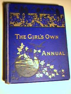 The Girl's Own Annual Oct 1886-Sept 1887
