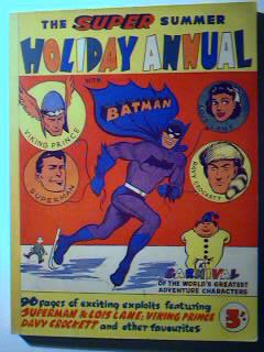 The Super Summer Holiday Annual No. 1 with Batman and Robin the Boy Wonder, Davy Crockett, Superman...