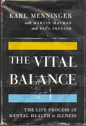 The Vital Balance: Menninger, Karl and