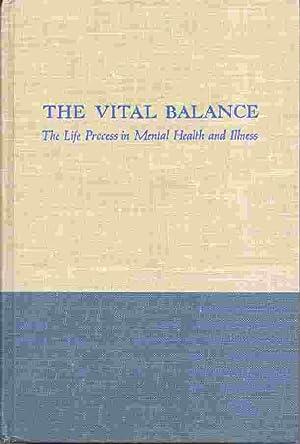 The Vital Balance: Menninger, Karl and Martin Mayman and Paul Pruyser