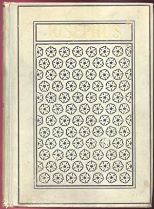 The Life and Works of Flavius Josephus: Whiston, William (Translator)