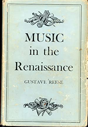 Music in the Renaissance: Reese, Gustave