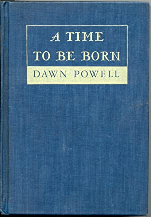 A Time To Be Born: Powell, Dawn