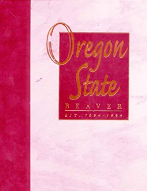 Oregon State Beaver 1894-1994: Ketchum, Traci (Editor)
