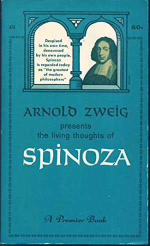 The Living Thoughts of Spinoza: Zweig, Arnold