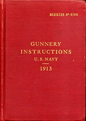 Gunnery Instructions U.S. Navy 1913