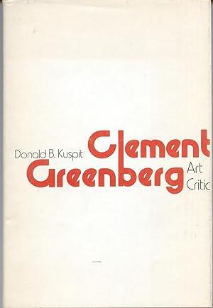 Clement Greenberg, Art Critic: Kuspit, Donald