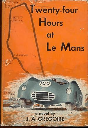 Twenty-four Hours at Le Mans: Gregoire, J. A.