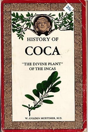 History of Coca: Mortimer, W. Golden