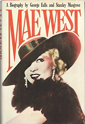 Mae West A Biography: Eells, George and