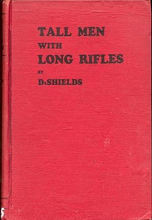 Tall Men with Long Rifles: DeShields, James T.