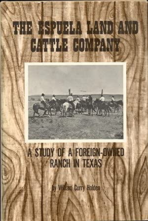 Espuela Land and Cattle Company: Holden, William Curry