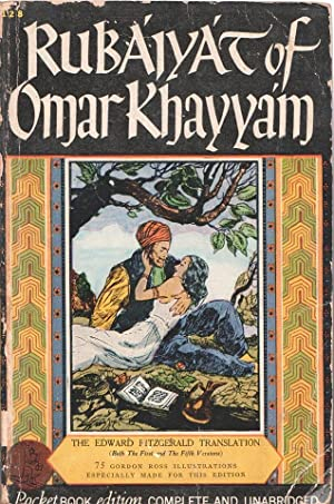 Rubaiyat of Omar Khayyam: Fitzgerald, Edward (Translator)