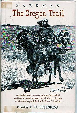 The Oregon Trail: Parkman, Francis