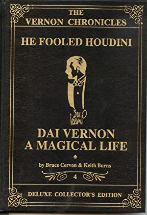 The Vernon Chronicles: He Fooled Houdini: Cervon, Bruce and Keith Burns