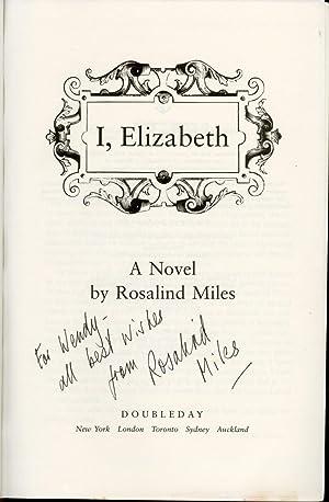 I, Elizabeth: Miles, Rosalind