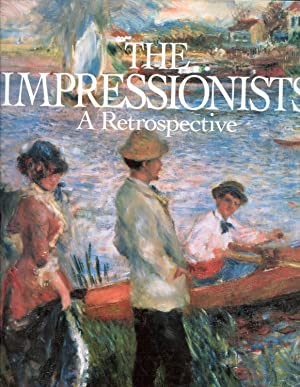 The Impressionists A Restrospective The Post Impressionists A Retrospective 2 Vols.: Kapos, Martho ...