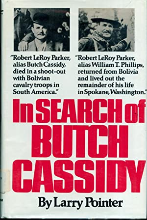 In Search of Butch Cassidy: Pointer, Larry