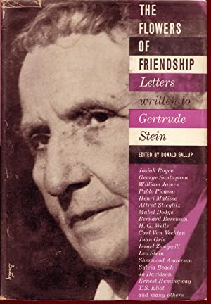 The Flowers of Friendship: Gallup, Donald (Editor)