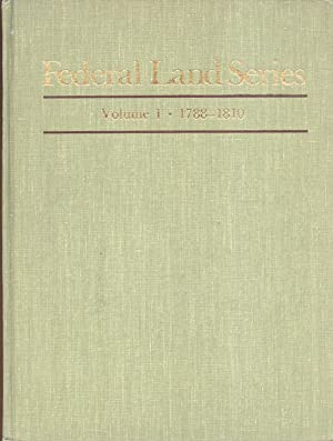 Federal Land Series Volume 1 1788-1810: Smith Clifford