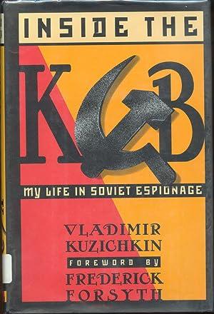 Inside the KGB: Kuzichkin, Vladimir