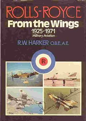 Rolls-Royce from the Wings: Harker, Ronald
