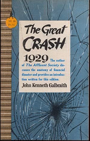 The Great Crash 1929: Galbraith, John Kenneth